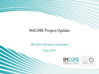IMCORE Project Update