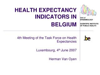 HEALTH EXPECTANCY INDICATORS IN  BELGIUM