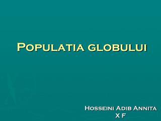 Populatia globului