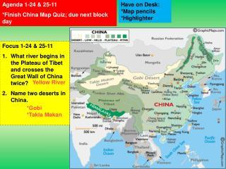 Agenda 1-24 & 25-11  *Finish China Map Quiz; due next block day