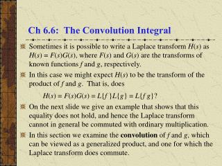 Ch 6.6:  The Convolution Integral