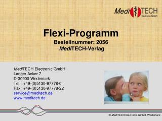 Flexi-Programm Bestellnummer: 2056  Medi TECH-Verlag