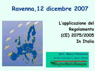Ravenna,12 dicembre 2007