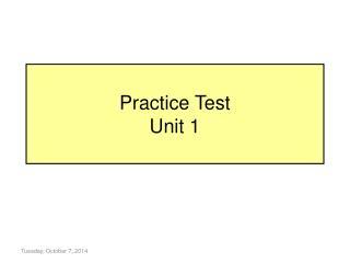 Practice Test Unit 1