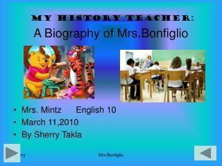 A Biography of Mrs.Bonfiglio