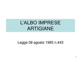L'ALBO IMPRESE ARTIGIANE
