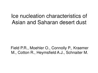 Ice nucleation characteristics of Asian and Saharan desert dust