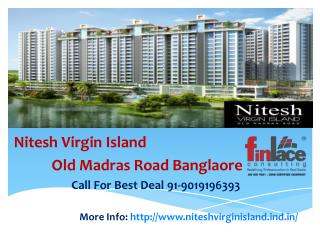 Nitesh-Virgin-Island-Off-Old-Madras-Road-Bangalore-901919639