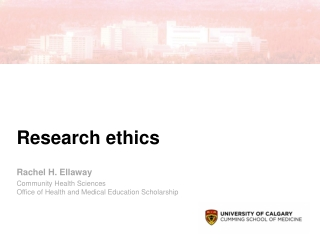 Research Ethics in the Health Sciences