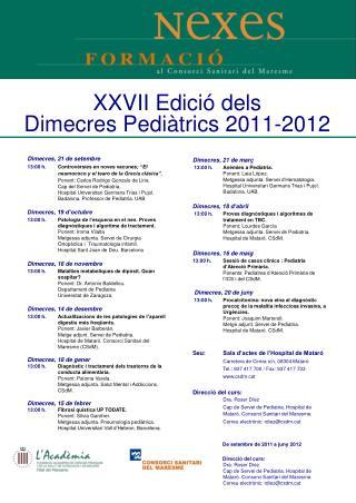 XXVII Edició dels  Dimecres Pediàtrics 2011-2012