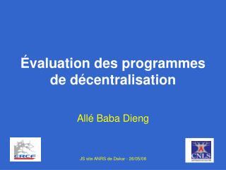 Évaluation des programmes de décentralisation
