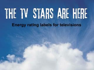 Energy rating labels for televisions