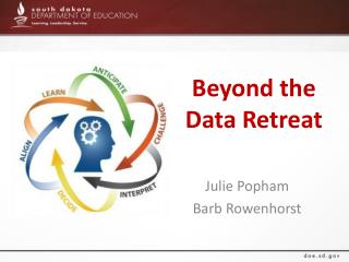 Beyond the Data Retreat