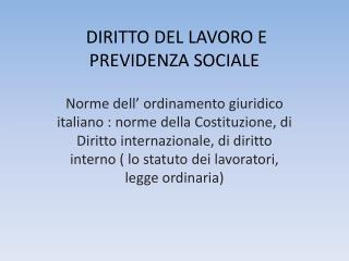 DIRITTO DEL LAVORO E PREVIDENZA SOCIALE