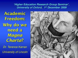 Academic Freedom: Why do we need a  Magna Charta ?