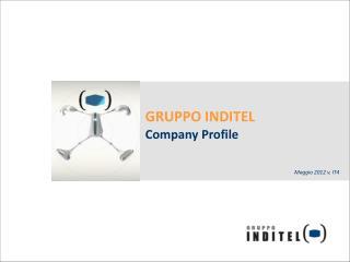 GRUPPO INDITEL Company Profile