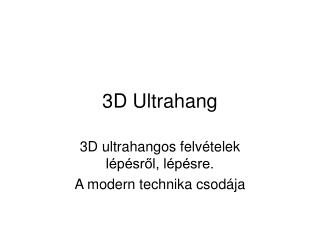 3D Ultra hang