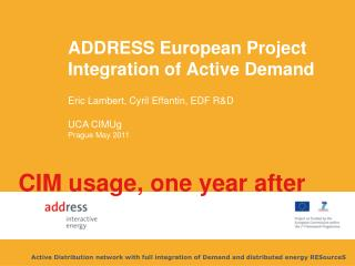 ADDRESS European Project Integration of Active Demand
