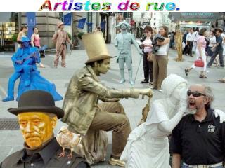 Artistes de rue.