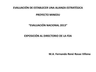 M.A. Fernando Ren� Rosas Villena
