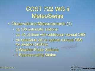 COST 722 WG ii MeteoSwiss