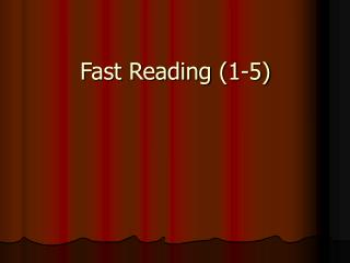 Fast Reading (1-5)