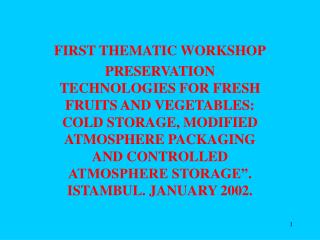 FIRST  THEMATIC WORKSHOP