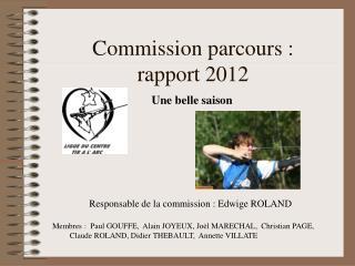Commission parcours:  rapport 2012