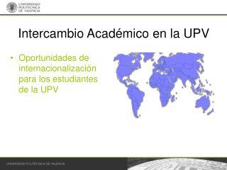 Intercambio Acad�mico en la UPV