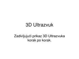 3D Ultrazvuk