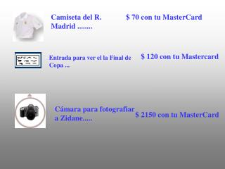 Camiseta del R. Madrid ........