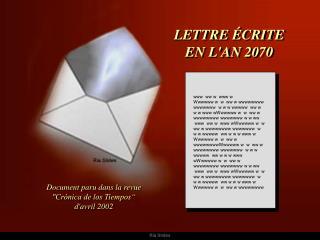 LETTRE ÉCRITE  EN L'AN 2070