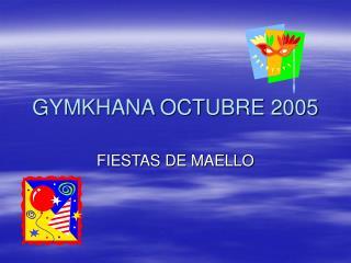 GYMKHANA OCTUBRE 2005