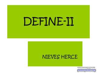 DEFINE-II