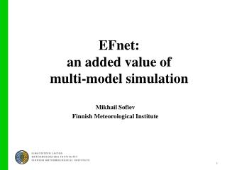 EFnet: an added value of  multi-model simulation