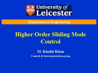 Higher Order Sliding Mode Control
