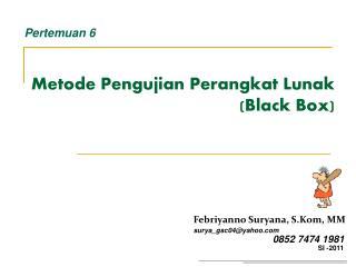 Metode Pengujian Perangkat Lunak  (Black Box)