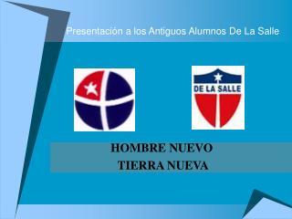 Presentación a los Antiguos Alumnos De La Salle