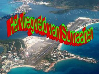 Het vliegveld van St.maarten