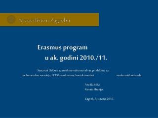 Erasmus program   u ak. godini 2010./11.