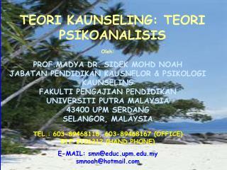 Oleh: PROF.MADYA DR. SIDEK MOHD NOAH JABATAN PENDIDIKAN KAUSNELOR & PSIKOLOGI KAUNSELING