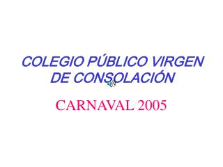 COLEGIO PÚBLICO VIRGEN DE CONSOLACIÓN