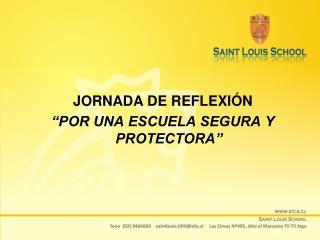 """JORNADA DE REFLEXIÓN """"POR UNA ESCUELA SEGURA Y PROTECTORA"""""""
