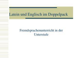 Latein und Englisch im Doppelpack