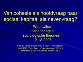 Van cohesie als hoofdvraag naar sociaal kapitaal als nevenvraag?
