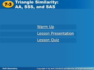 Triangle Similarity:  AA, SSS, and SAS