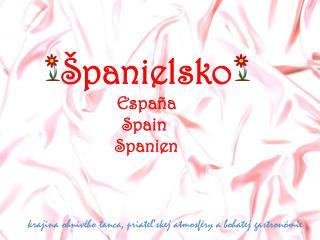 Španielsko España Spain Spanien