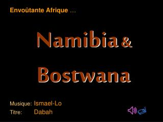 Namibia & Bostwana