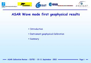 ASAR Wave mode first geophysical results