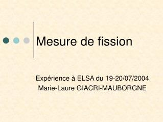 Mesure de fission